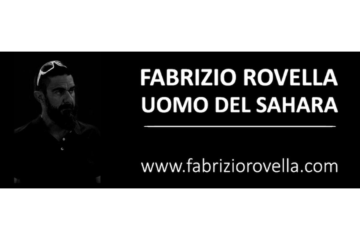 Fabrizio Rovella, l'Uomo del Sahara, torna nel deserto portando molta Italia