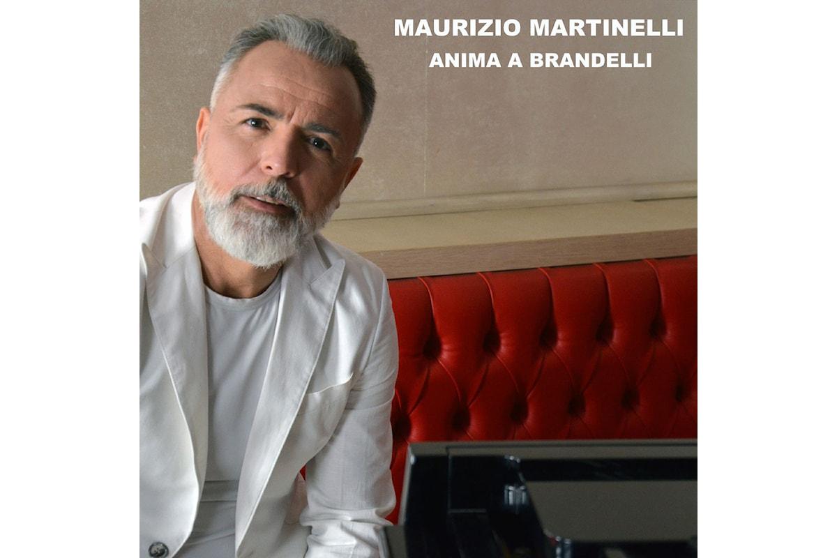 Maurizio Martinelli: online il video del nuovo singolo Anima a brandelli