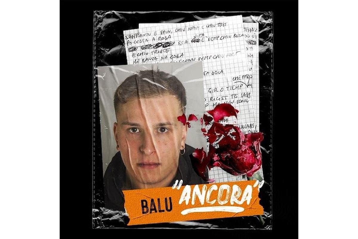 """Balu """"Ancora"""" prod. Yanghi è il nuovo singolo del giovane rapper napoletano"""