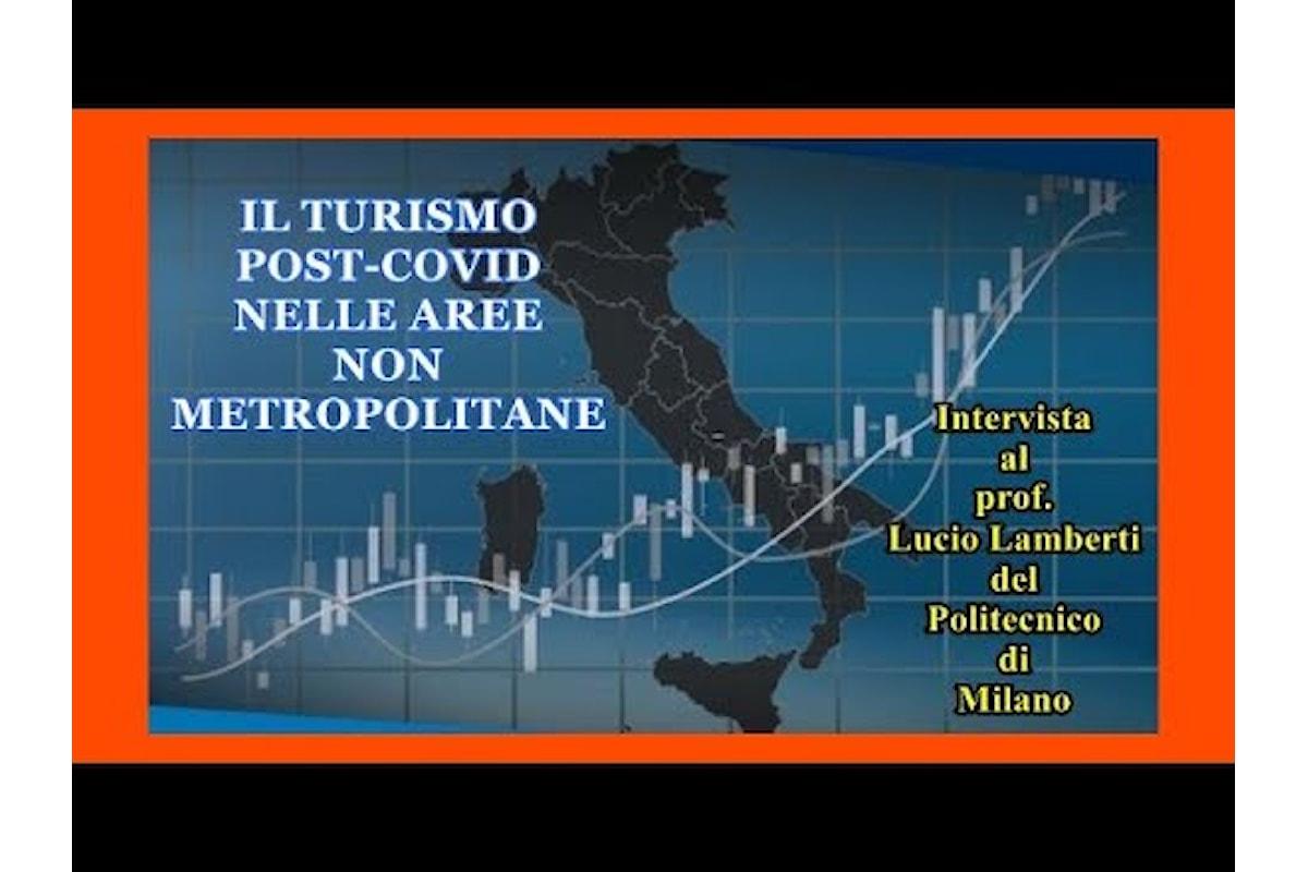Turismo post-Covid nelle aree non metropolitane. Intervista a Lucio Lamberti del Politecnico di Milano