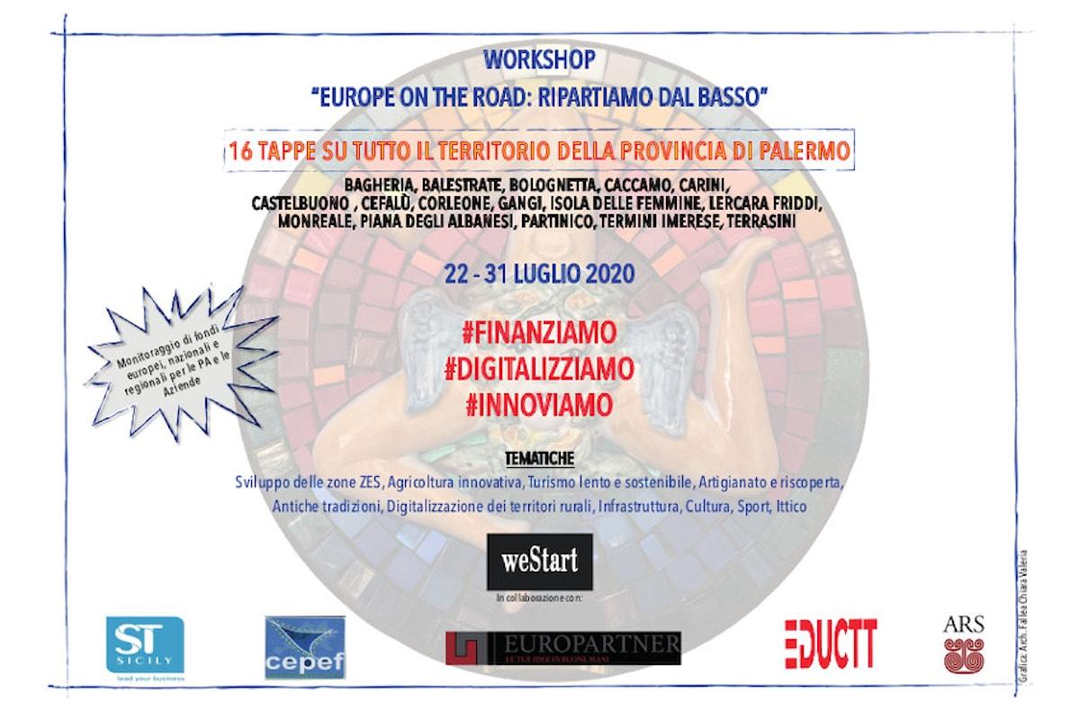 "Workshop ""Europe on the Road: Ripartiamo dal basso"". Save the date – 22 - 31 Luglio 2020"