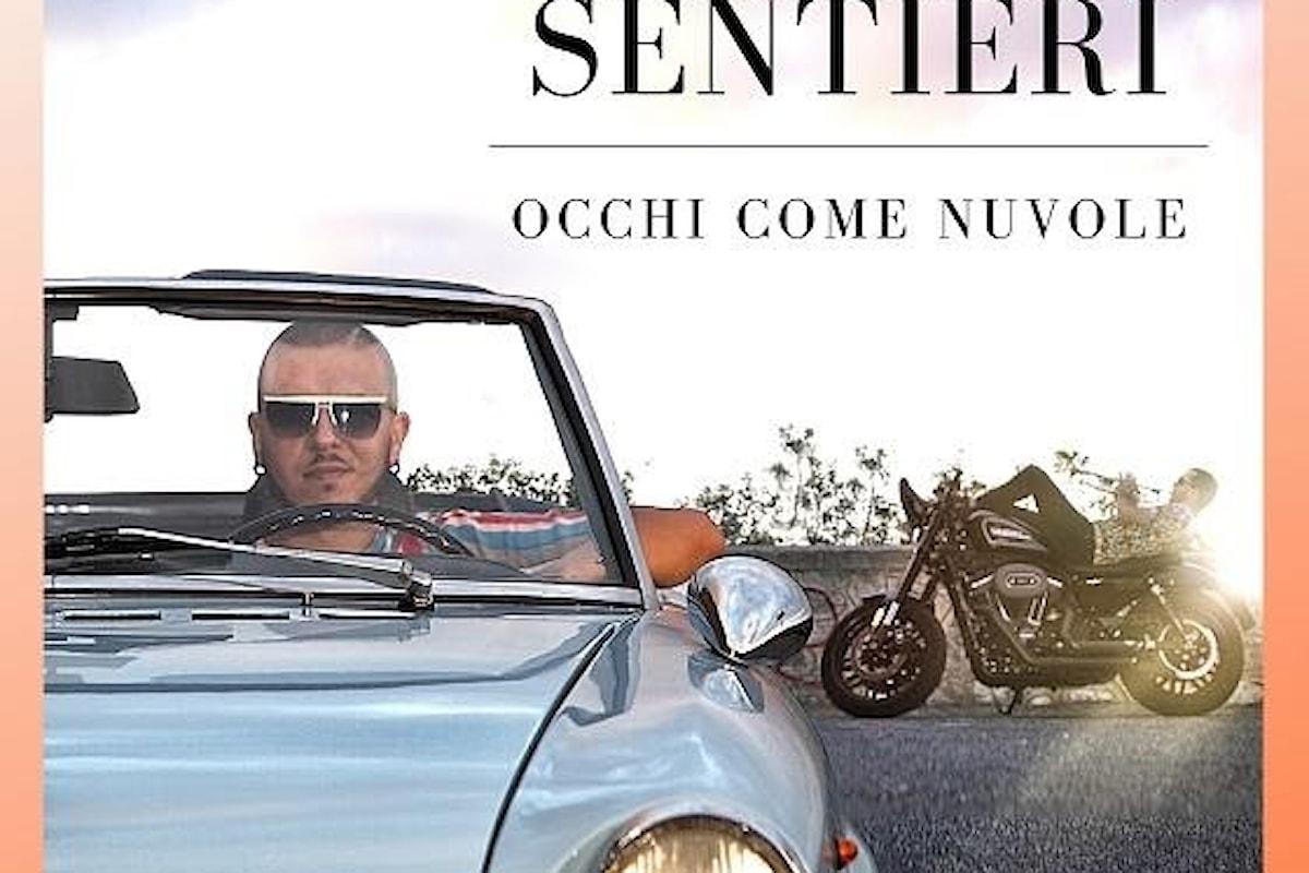 """Marco Sentieri: """"Occhi come nuvole"""". Torna con un nuovo singolo il cantautore campano terzo classificato fra le nuove proposte di Sanremo 2020"""