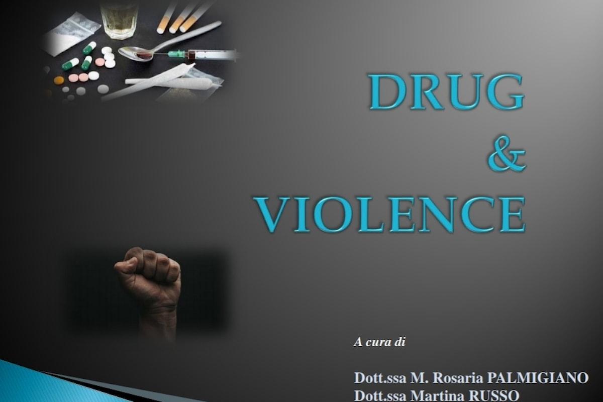 Sostanze psicotrope e agiti violenti: fenomeni in interazione