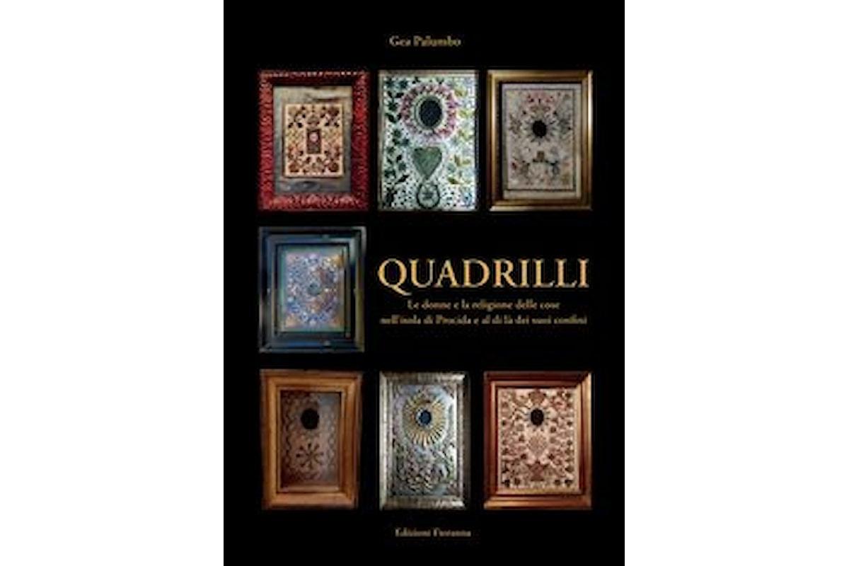 """""""Quadrilli - Le donne e la religione delle cose nell'isola di Procida e al di là dei suoi confini"""", un libro di Gea Palumbo"""