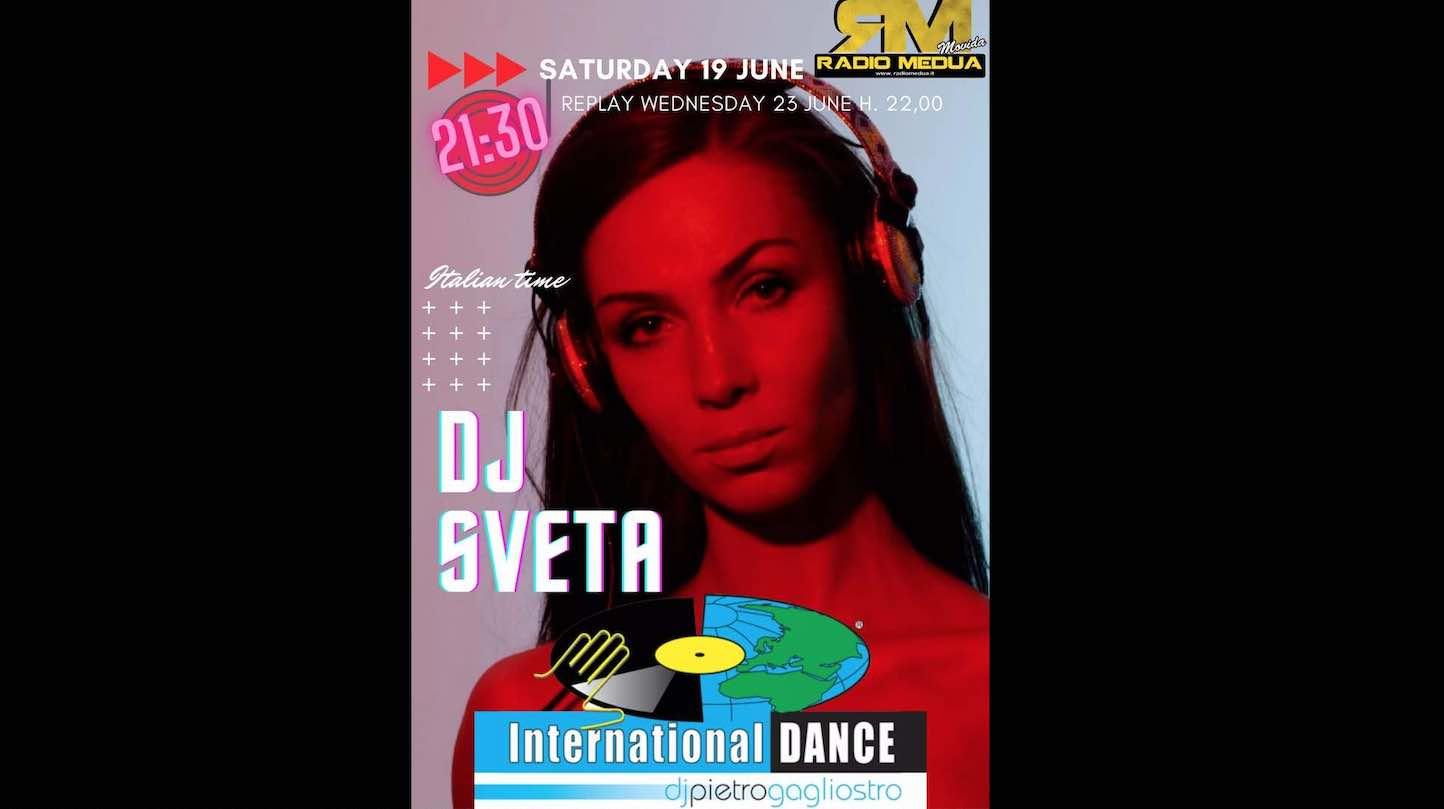 International Dance Suite by Pietro Gagliostro, il 19 giugno 2021 c'è Dj Sveta