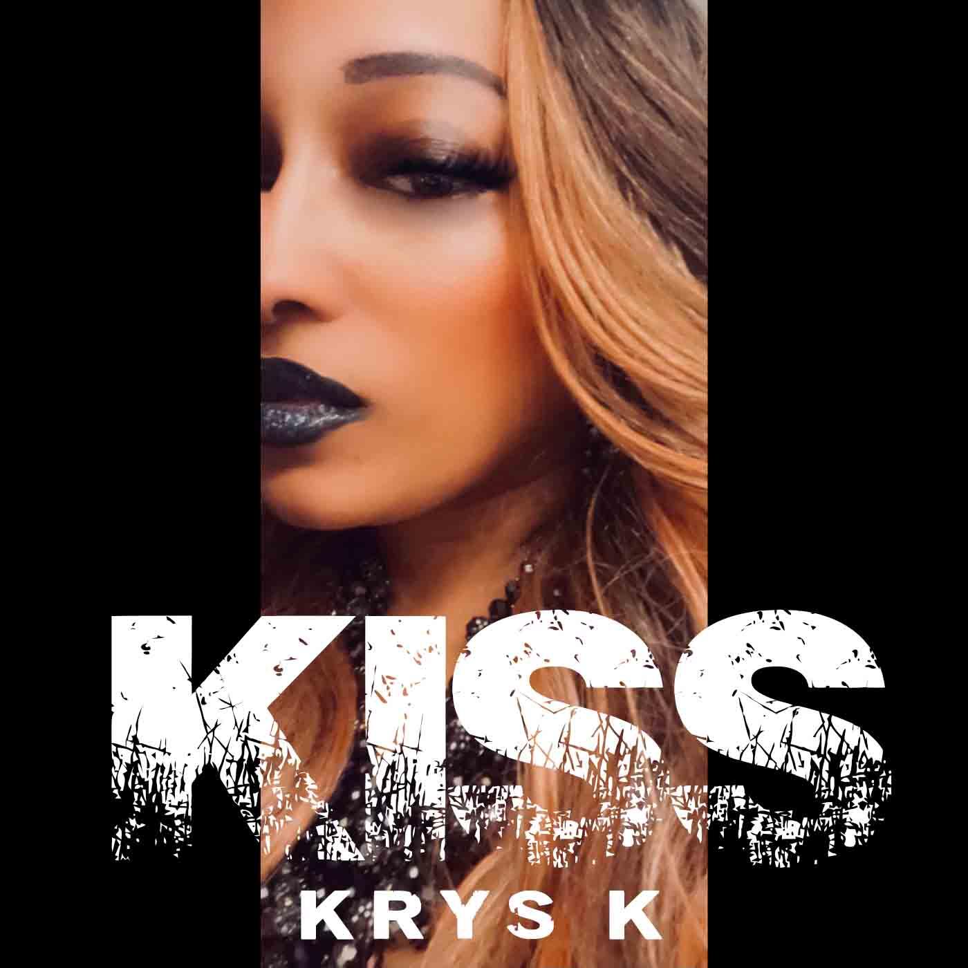 """Krys K rilascia il singolo hiphop/R&B """"Kiss""""!"""