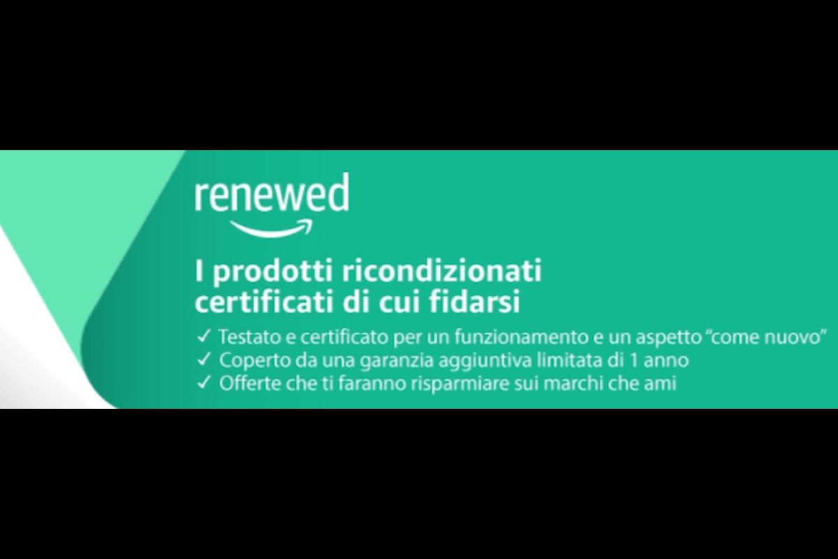 Amazon Renewed: ora è possibile acquistare prodotti ricondizionati certificati su Amazon in sicurezza