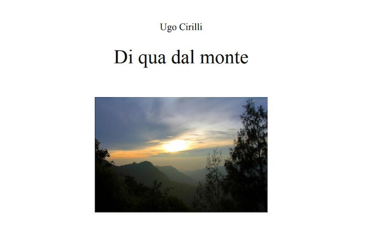 Di qua dal monte di Ugo Cirilli, un romanzo psicologico da leggere gratis. La recensione