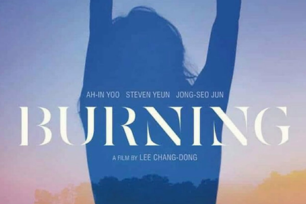 Nelle sale italiane arriva il capolavoro di Chang-dong Lee, Burning: un thriller suggestivo e accattivante