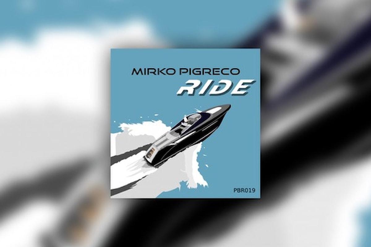 Mirko Pigreco, un'estate al top con Ride EP (Petra Beat Records)