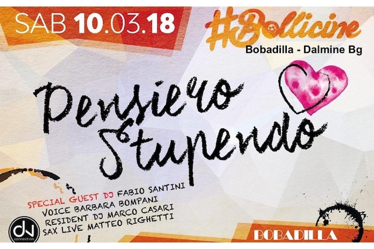 #Bollicine by Dv Connection al Bobadilla di Bergamo: il 10 marzo il party è Pensiero Stupendo