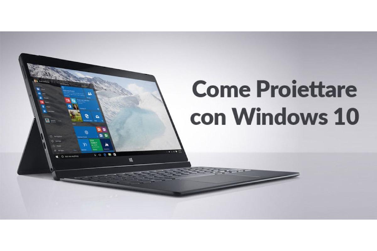 Usare la Proiezione su secondo Schermo di Windows 10