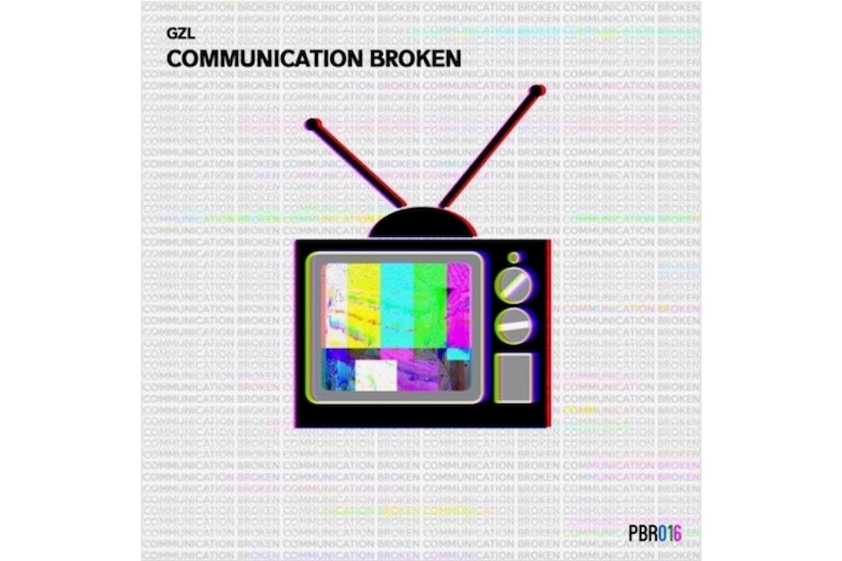 GzL pubblica Communication Broken EP (Petra Beat Records)
